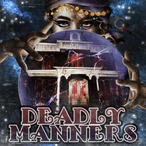 Deadly Manners - подкаст на английском языке бесплатно скачать